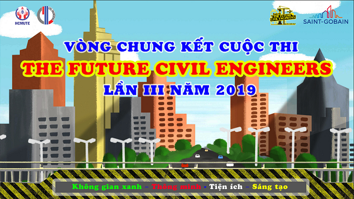 Cuộc Thi The Future Civil Engineers 2019